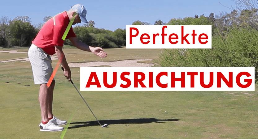 Golf Ausrichtung – So richten Sie sich jedes Mal perfekt aus